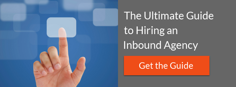 Get the Ultimate Guide to Hiring an Inbound Agency