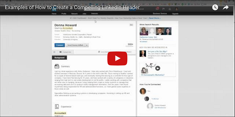 Read: [Video] Examples of How to Create a Compelling LinkedIn Headline