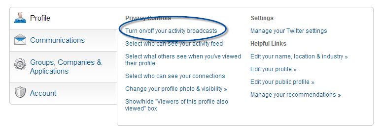 Read: [Video] Overhauling Your LinkedIn Profile? Turn Off Activity Broadcasts First