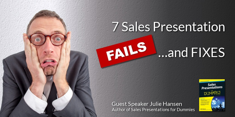 7 Sales Presentation Fails and Fixes