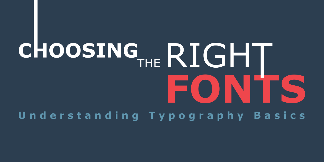 Infographic: Choosing the Right Fonts: Understanding Typography Basics